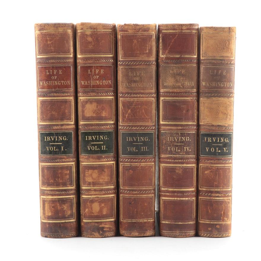 """Washington Irving, """"Life of George Washington"""" Five Volume Set, 1855-1860"""