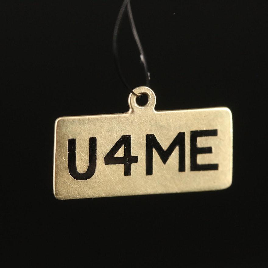 """Vintage """"U4ME"""" 14K Charm"""