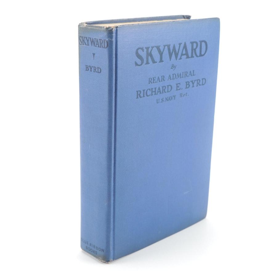 """Signed Eleventh Impression """"Skyward"""" by Richard Evelyn Byrd, 1931"""