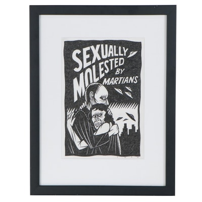 "Thom Shaw Ink Drawing ""Sexually Molested by Martians"""