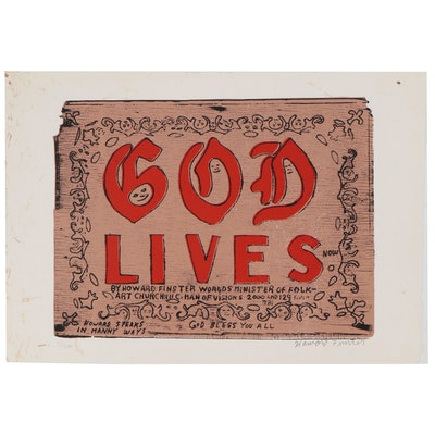 "Howard Finster Serigraph ""God Lives,"" Late 20th Century"