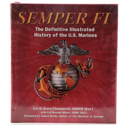 "First Edition ""Semper Fi"" by Colonel H. Avery Chenoweth and Brooke Nihart"