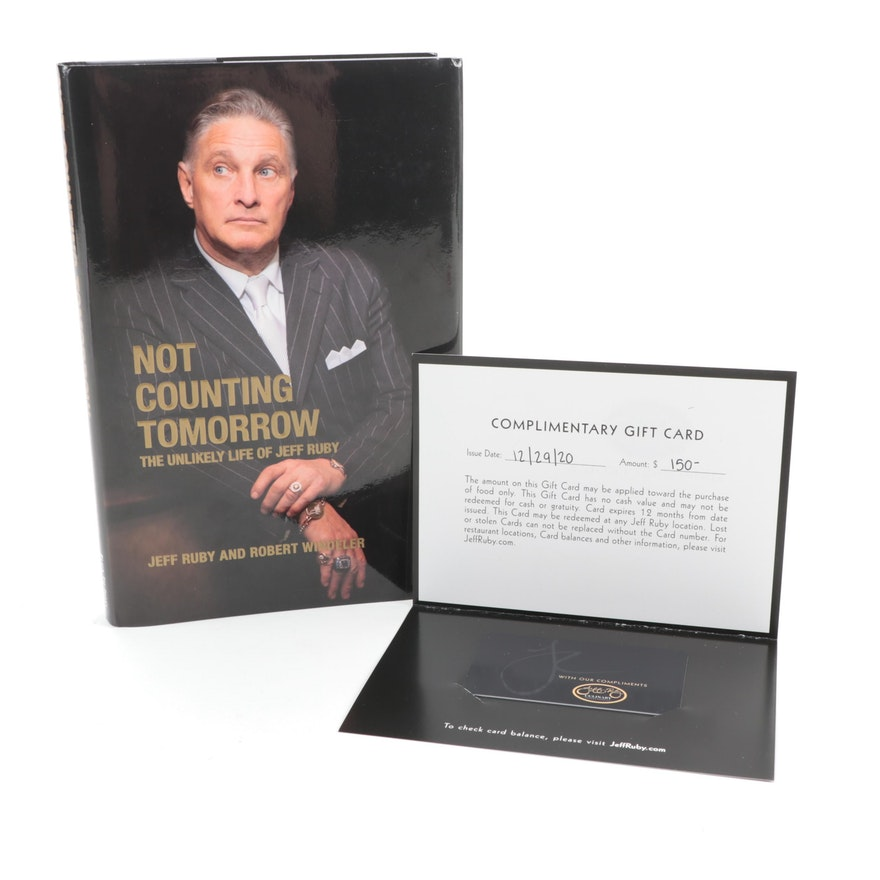"Signed First Edition ""Not Counting Tomorrow"" by Jeff Ruby with $150 Gift Card"