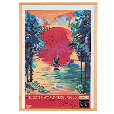 """Peter Max Offset Lithograph Poster """"Better World,"""" 2000"""