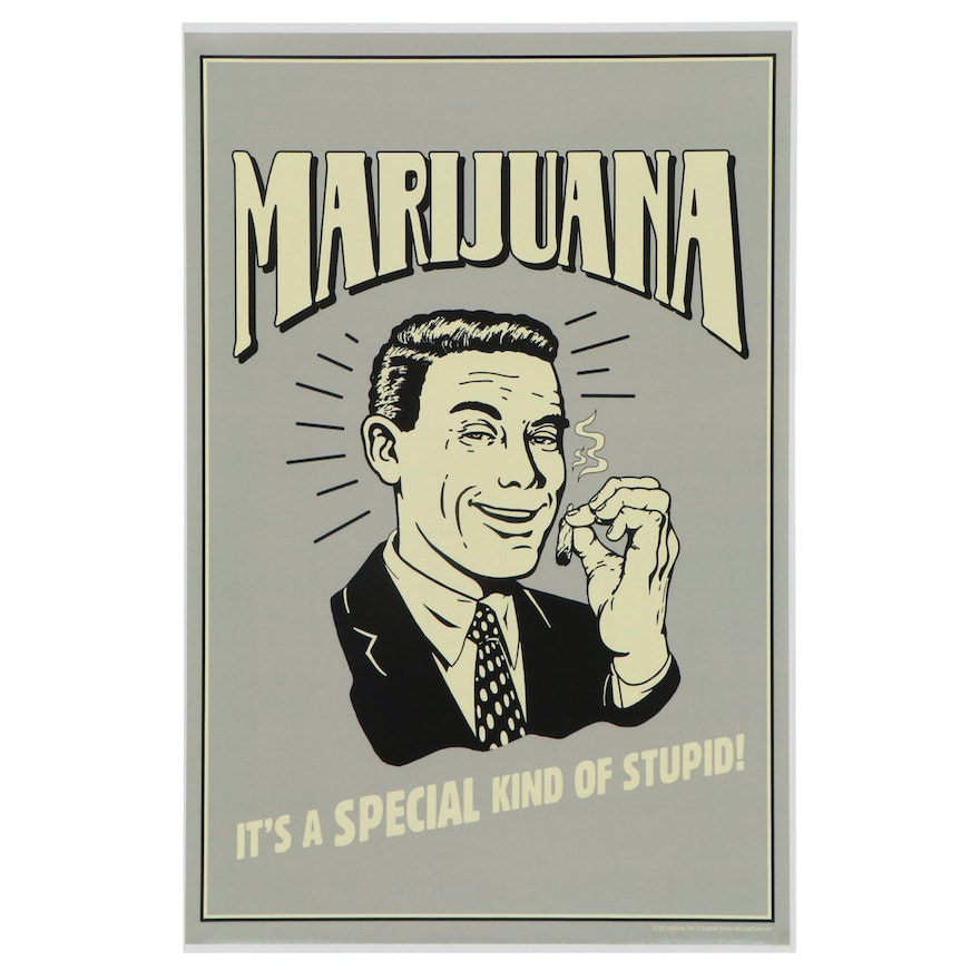 """Offset Lithograph Poster """"Marijuana, It's a Special Kind of Stupid"""""""