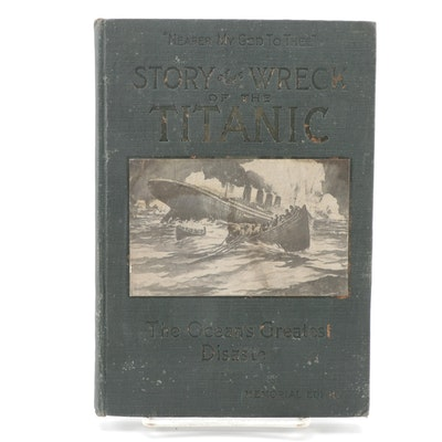 """""""Complete Story of the Wreck of the Titanic"""" Edited by Marshall Everett, 1912"""