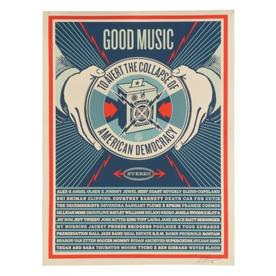 "Shepard Fairey Poster ""Good Music To Avert The Collapse Of American Democracy"""