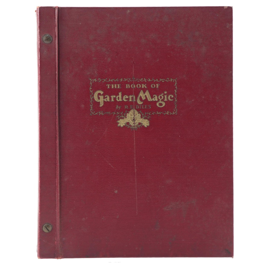 """Signed """"The Book of Garden Magic"""" Subscription Edition by Roy E. Biles, 1935"""
