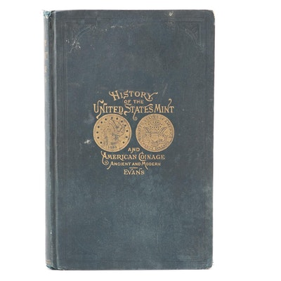 """Illustrated History of the United State Mint"" Edited by George G. Evans, 1890"