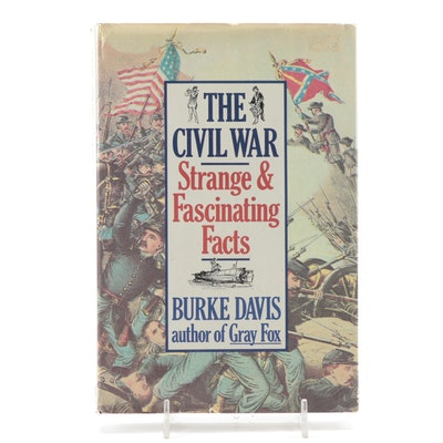 """""""The Civil War: Strange and Fascinating Facts"""" by Burke Davis, 1982"""