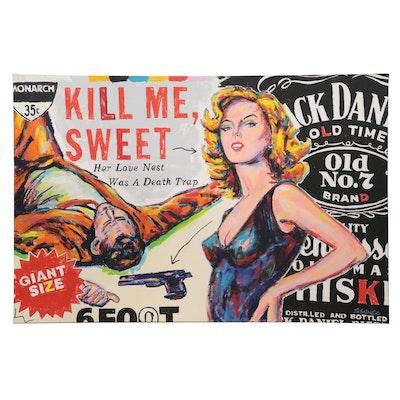 "John Stango Large-Scale Pop Art Acrylic Painting ""Kill Me, Sweet"""