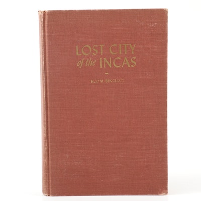 "First Edition ""Lost City of the Incas"" by Hiram Bingham, 1948"