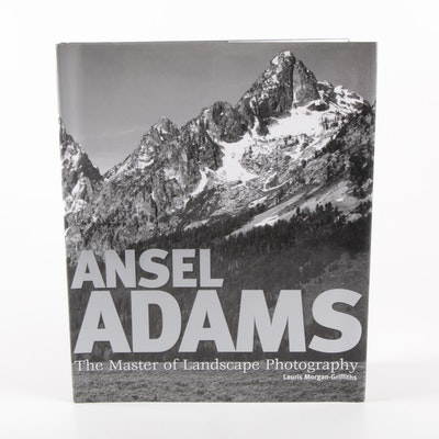 """Ansel Adams: The Master of Landscape Photography"" by Lauris Morgan-Griffiths"