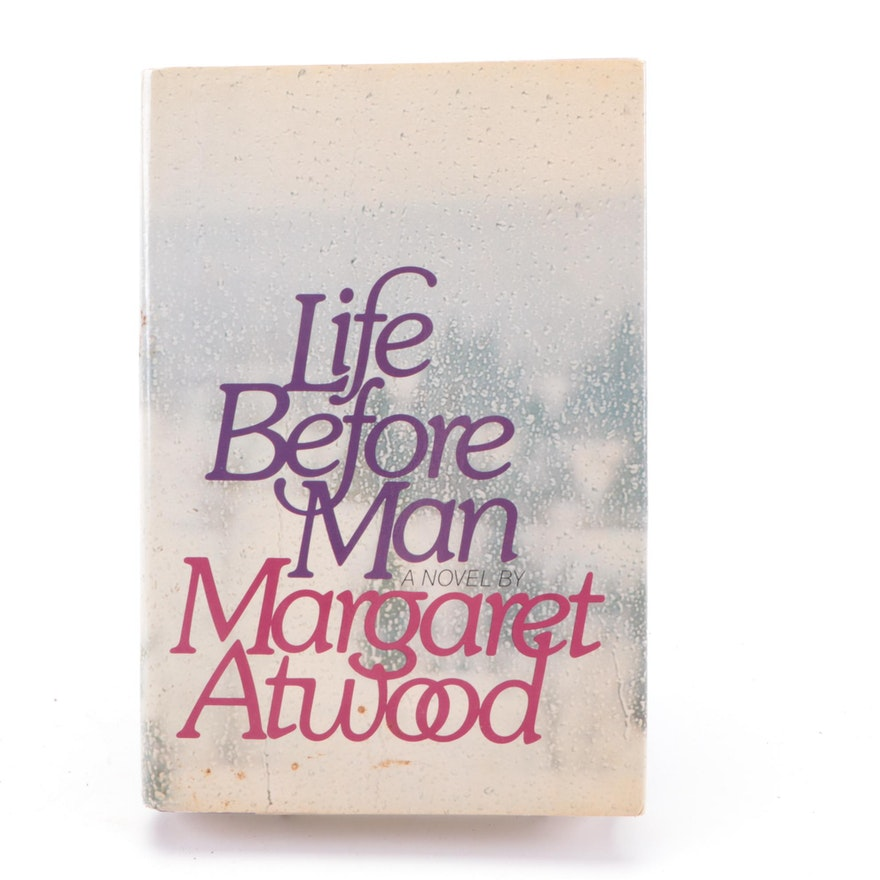 """Signed First American Edition """"Life Before Man"""" by Margaret Atwood, 1979"""