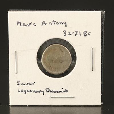 Ancient Roman Imperial Mark Antony Legionary AR Denarius, ca. 32 BC