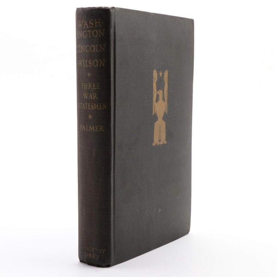 "First Edition ""Washington, Lincoln, Wilson: Three War Statesmen,"" 1930"
