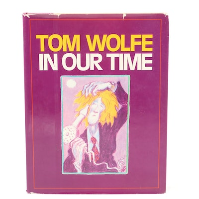"First Printing ""In Our Time"" by Tom Wolfe, 1980"