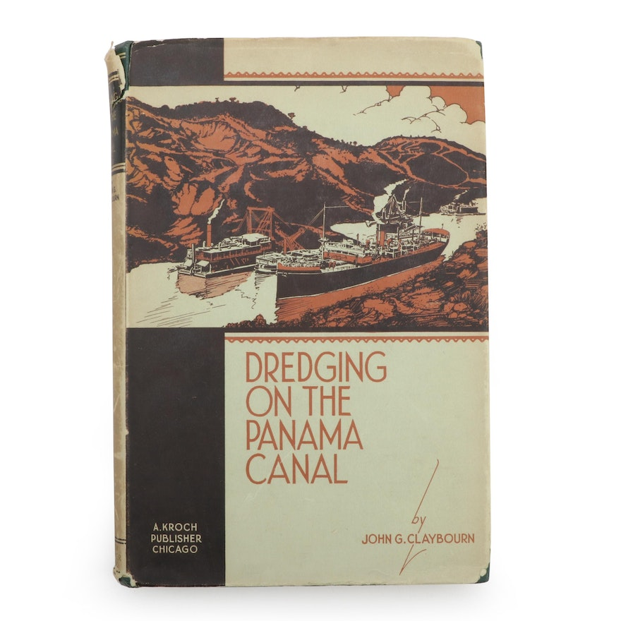 """First Edition """"Dredging on the Panama Canal"""" by John G. Claybourn, 1931"""