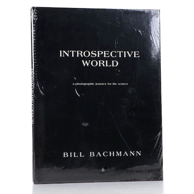 """Introspective World: A Photographic Journey for the Senses"" by Bill Bachmann"