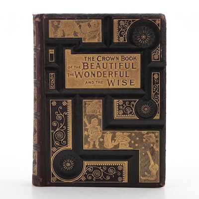"""The Crown Book of the Beautiful, the Wonderful and the Wise,"" 1888"
