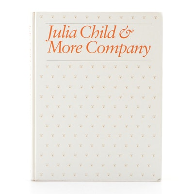 "Signed ""Julia Child and More Company"" by Julia Child, 1981"