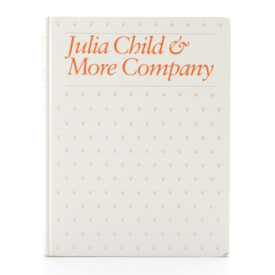 """Signed """"Julia Child and More Company"""" by Julia Child, 1981"""