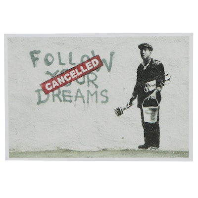 "Giclée after Banksy ""Follow Your Dreams, Cancelled,"" 21st Century"