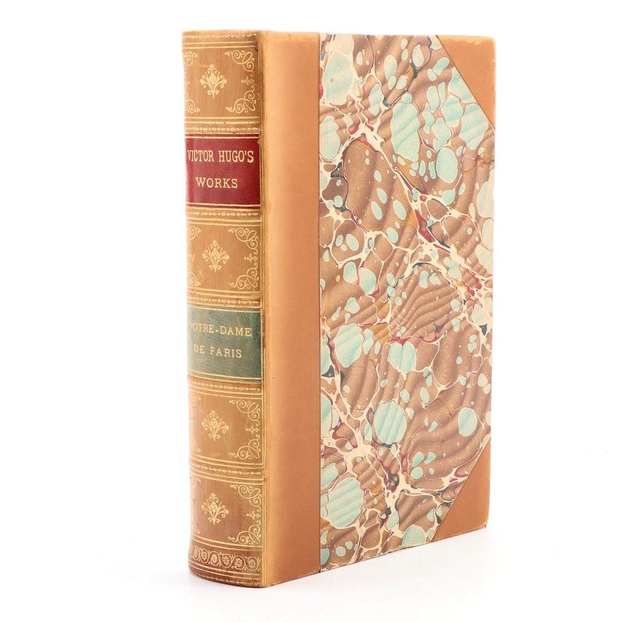 """Notre-Dame de Paris"" Vol. I by Victor Hugo, 1888"