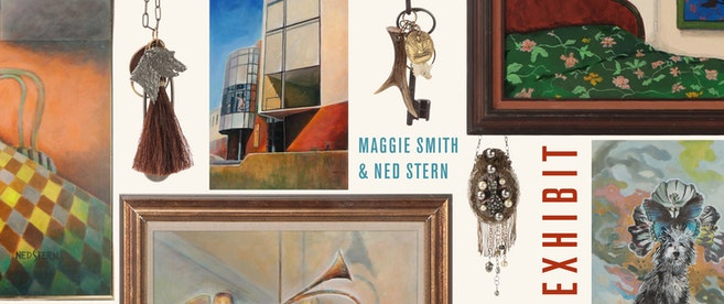 E X H I B I T : Maggie Smith and Ned Stern