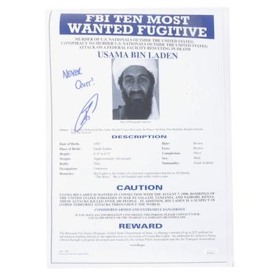 """Robert O'Neill Signed Usama Bin Laden """"Never Quit"""" FBI Wanted Poster Print, JSA"""