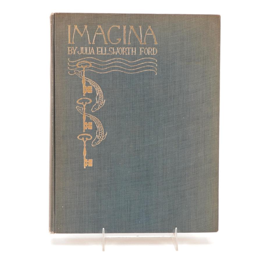 "Arthur Rackham Illustrated ""Imagina"" Signed by Julia Ellsworth Ford, 1914"