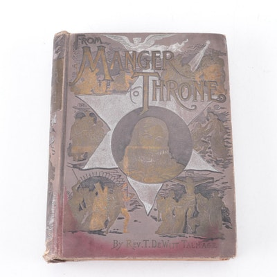 """Illustrated """"From Manger to Throne"""" by T. DeWitt Talmage, 1890"""