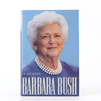 """Barbara Bush: A Memoir"" by Barbara Bush, 1994"