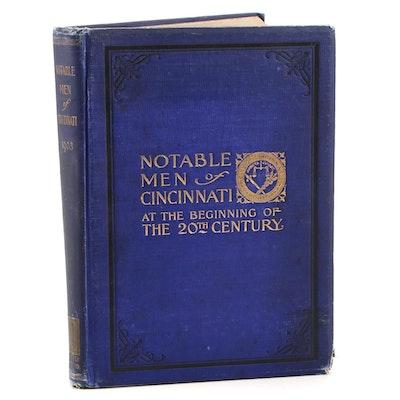"""Notable Men of Cincinnati"" Edited by Benjamin LaBree, 1904"