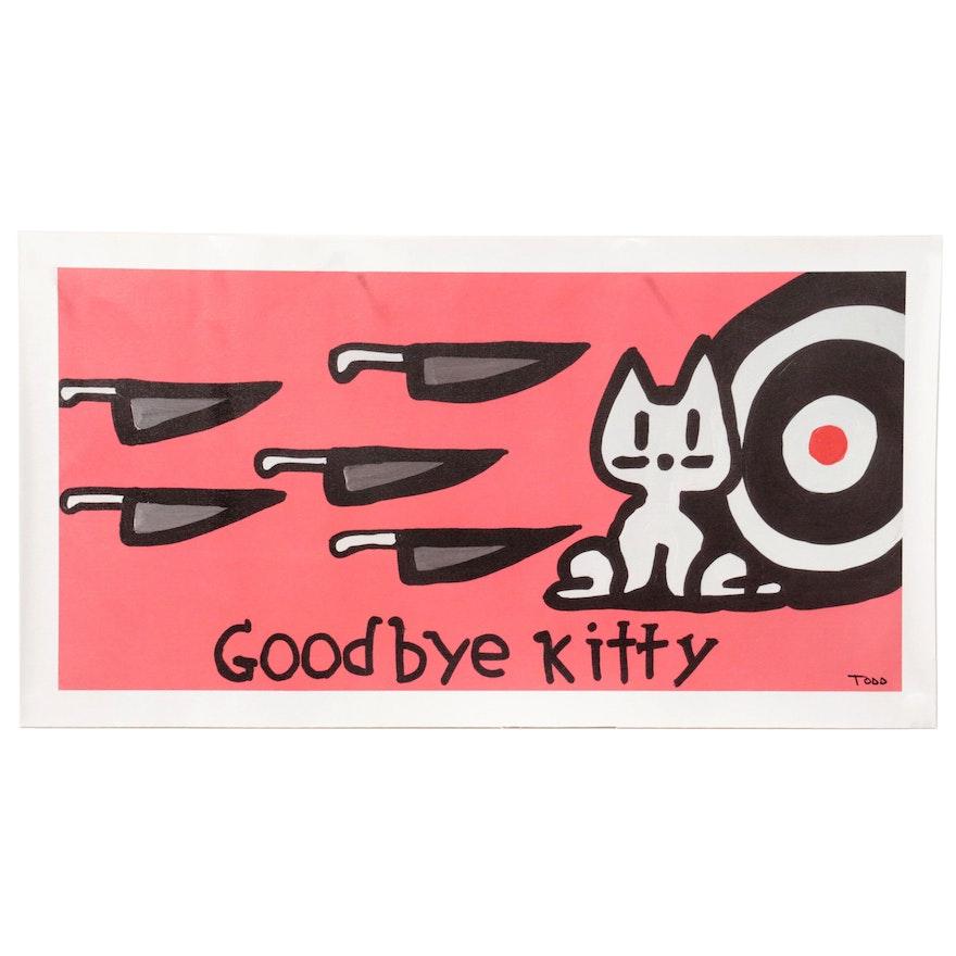 "Todd Goldman Giclée ""Goodbye Kitty"""