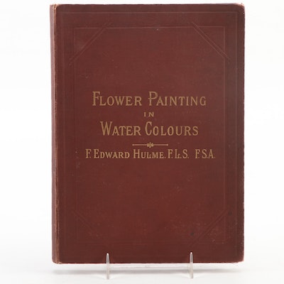 """""""Flower Painting in Water Colours"""" by F. Edward Hulme, circa 1883"""