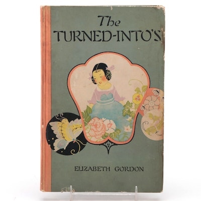 """Illustrated """"The Turned-Into's"""" by Elizabeth Gordon, circa 1920"""