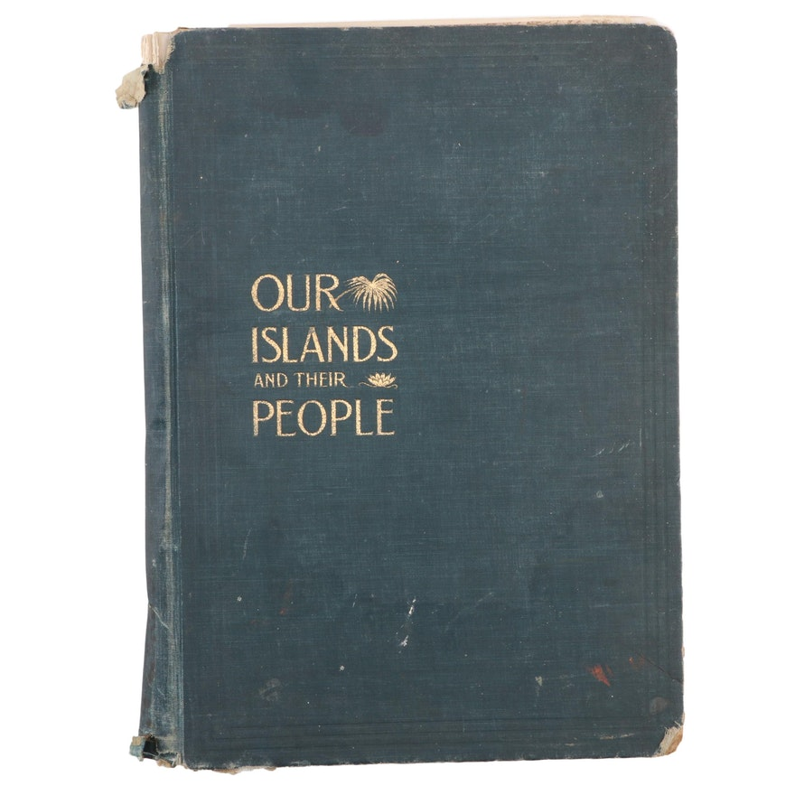 """""""Our Island and Their People"""" Vol. I Edited by William S. Bryan, c. 1899"""