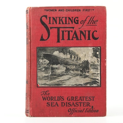 """""""Wreck and Sinking of the Titanic"""" Edited by Marshall Everett, 1912"""
