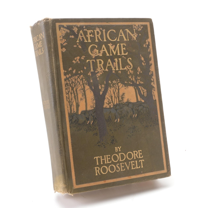 """First Trade Edition """"African Game Trails"""" by Theodore Roosevelt, 1910"""