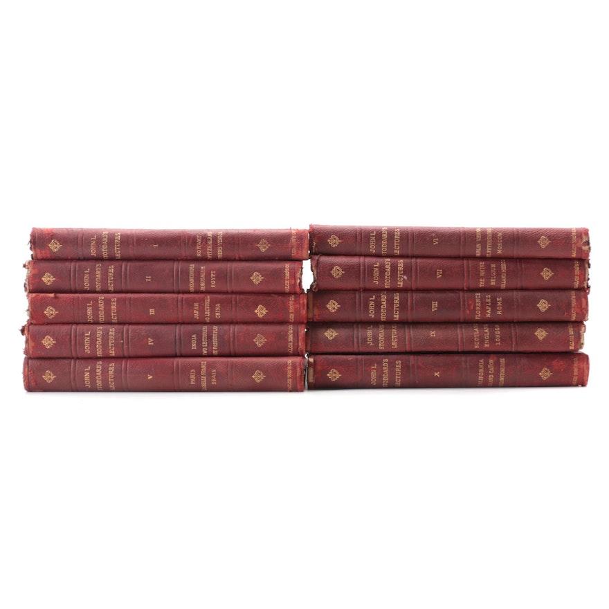 """John L. Stoddards Lectures"" Complete Ten-Volume Set, 1903"