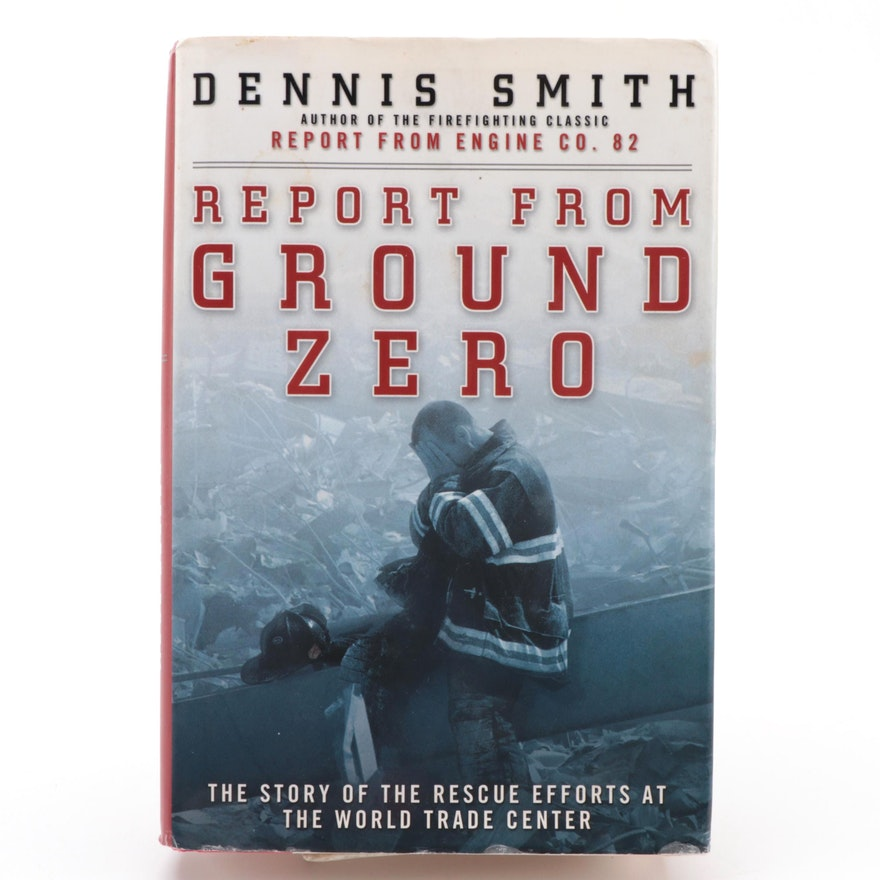 """Signed First Edition """"Report from Ground Zero"""" by Dennis Smith, 2002"""