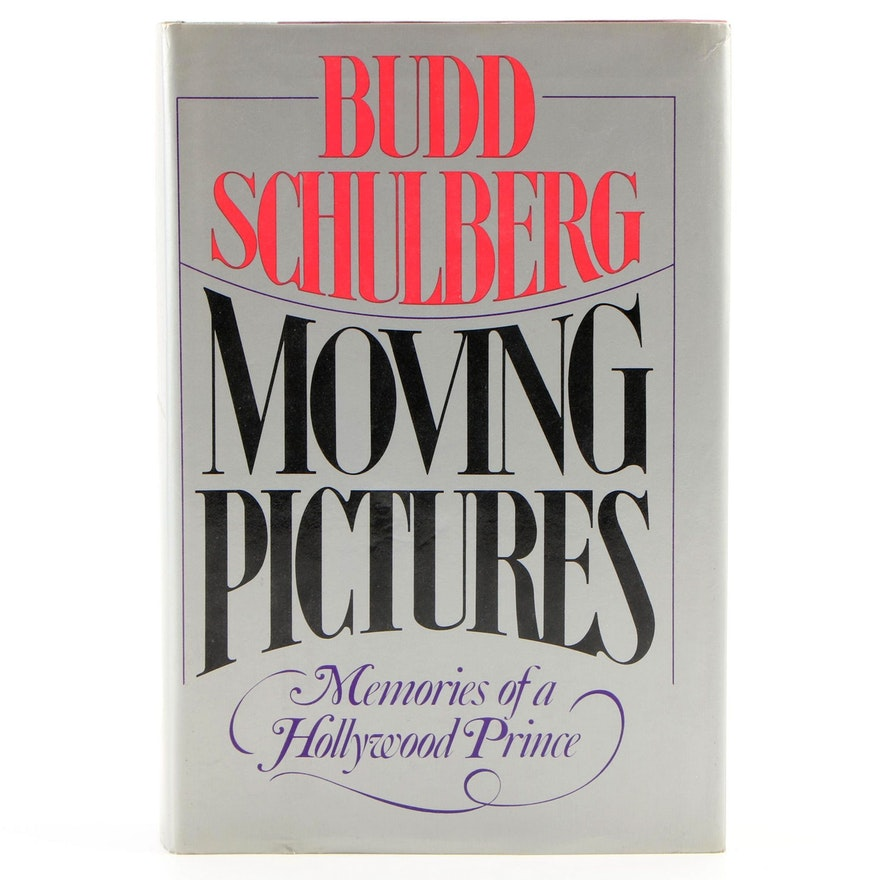 """First Edition """"Moving Pictures"""" by Budd Schulberg, 1981"""