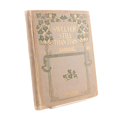 """Illustrated """"Sweeter Still than This"""" by Adah Louise Sutton, 1905"""