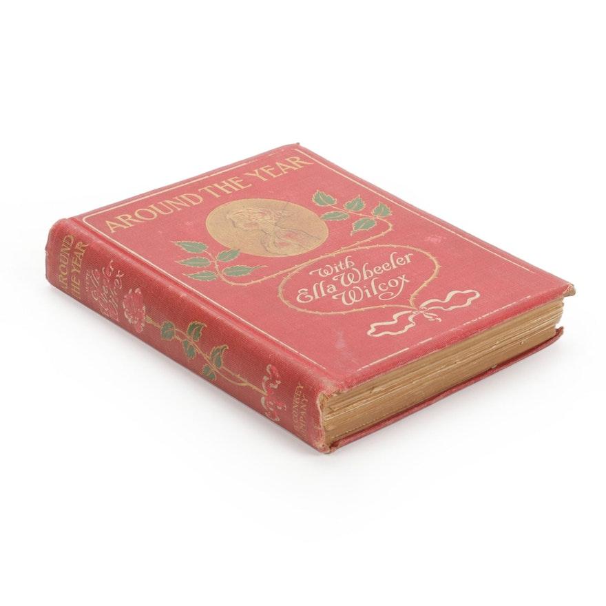 "First Edition ""Around the Year with Ella Wheeler Wilcox,"" 1904"