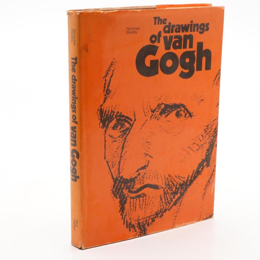 """""""The Drawings of Van Gogh"""" by Nicholas Wadley, 1969"""