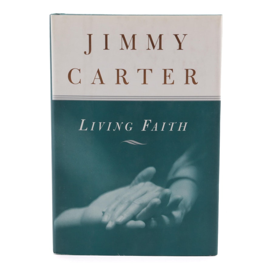 """Signed First Edition """"Living Faith"""" by Jimmy Carter with Visual COA, 1996"""