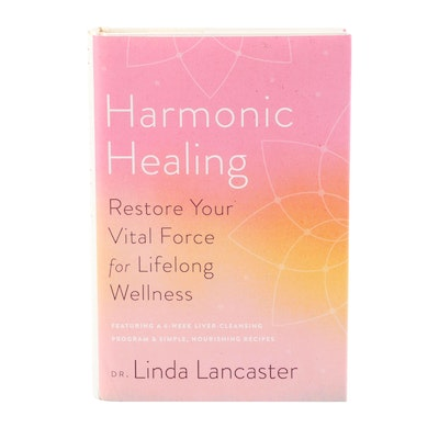"""Signed First Edition """"Harmonic Healing"""" by Dr. Linda Lancaster, 2019"""