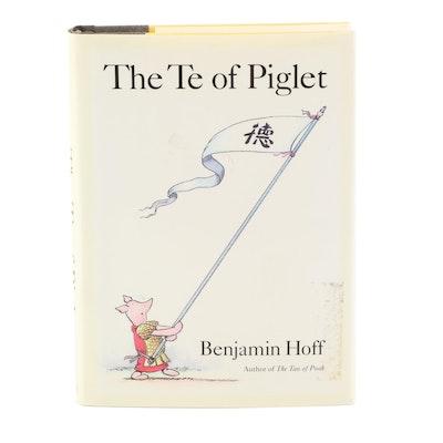 """Fifth Printing """"The Te of Piglet"""" by Benjamin Hoff, 1992"""