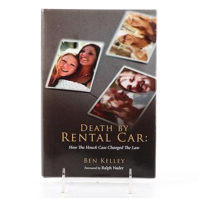 "Signed ""Death by Rental Car"" by Ben Kelley, 2015"